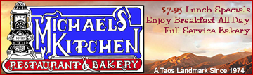 Famous Taos NM Restaurant and Bakery, Michael's Kitchen