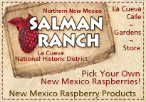 Salman Raspberry Ranch, La Cueva National Historic District, Northern New Mexico, Raspbery Products, Pick your own raspberries, Cafe, Store